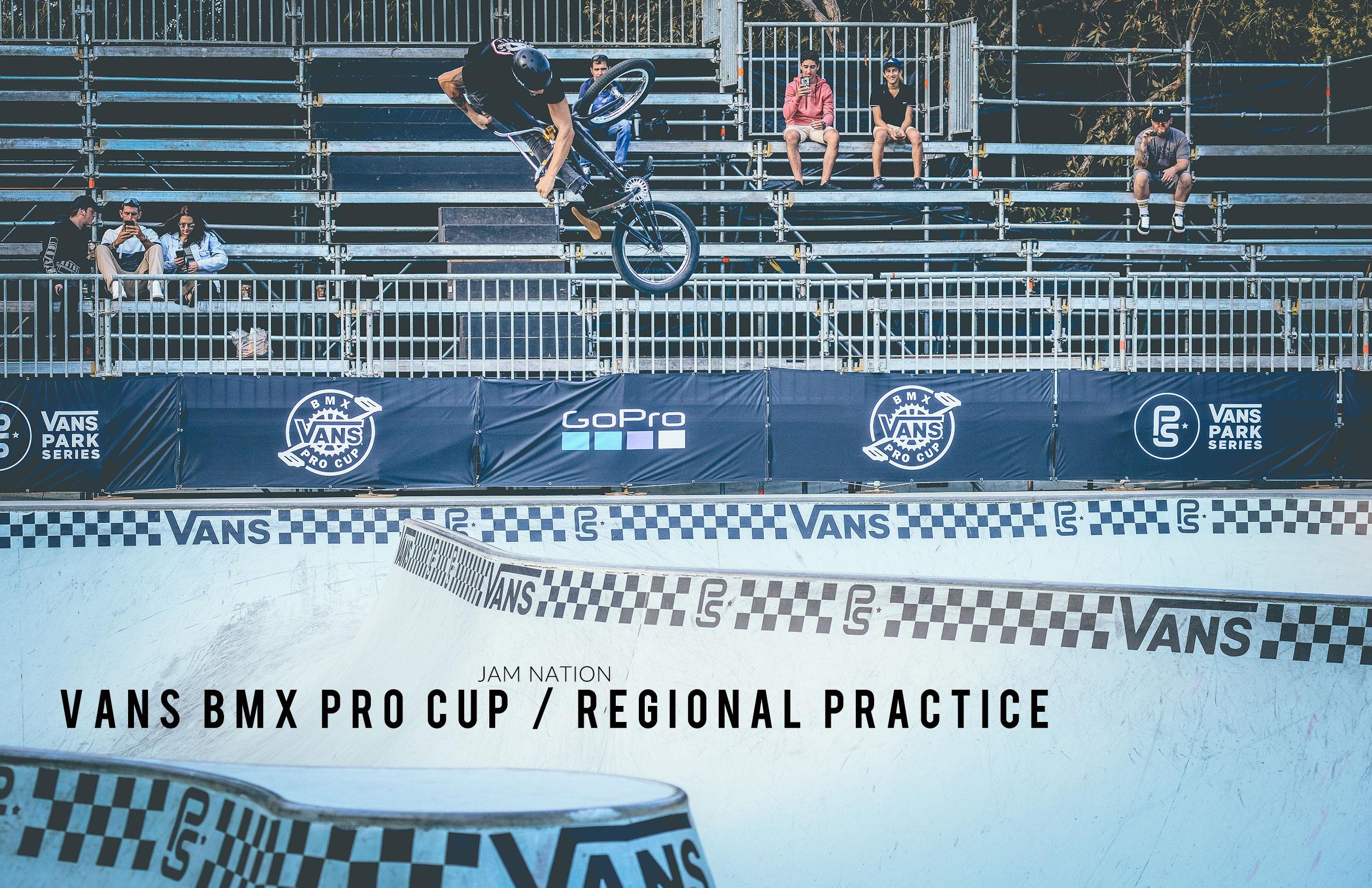 Vans BMX Pro Cup – Regional Practice