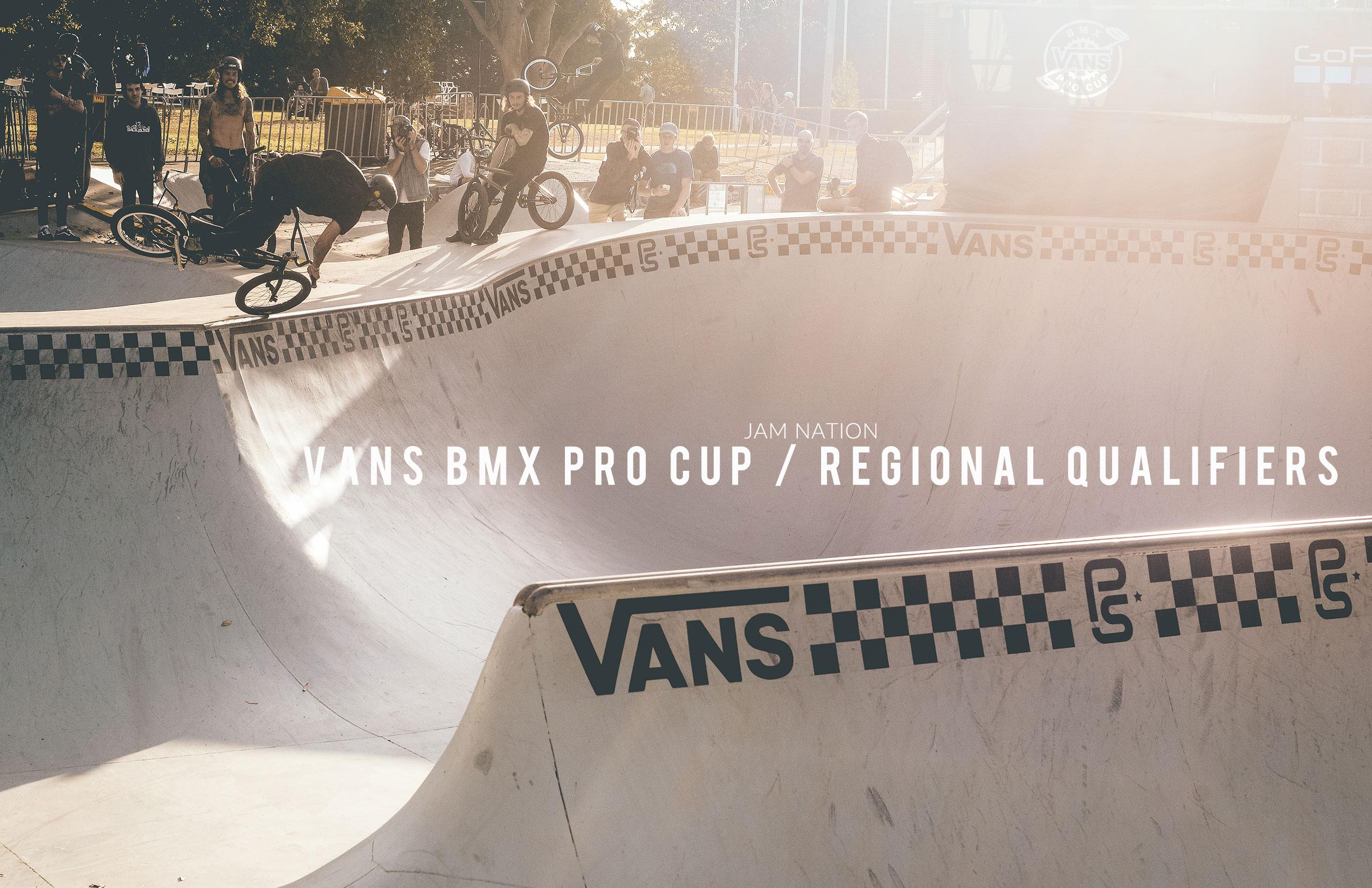 Vans BMX Pro Cup – Regional Qualifiers
